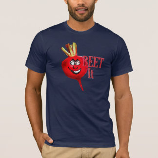 Beet It T-Shirt