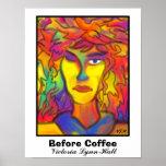Before Coffee by Victoria Lynn Hall