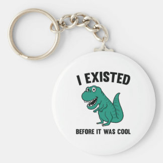 Before It Was Cool Key Ring