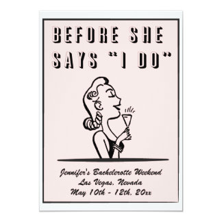 """Before She Says """"I Do"""" Hen / Bachelorette Party Card"""