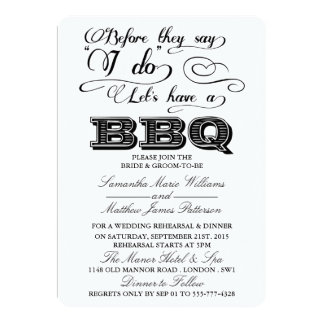 Before They Say I Do Lets Have A BBQ! 13 Cm X 18 Cm Invitation Card