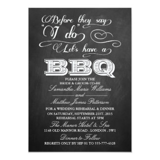 Before They Say I Do Lets Have A BBQ! - Chalkboard 13 Cm X 18 Cm Invitation Card