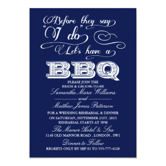 Before They Say I Do Lets Have A BBQ! - Navy Blue 13 Cm X 18 Cm Invitation Card