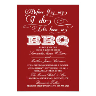 Before They Say I Do Lets Have A BBQ! - Red 13 Cm X 18 Cm Invitation Card