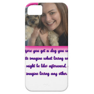 Before you get a dog barely there iPhone 5 case