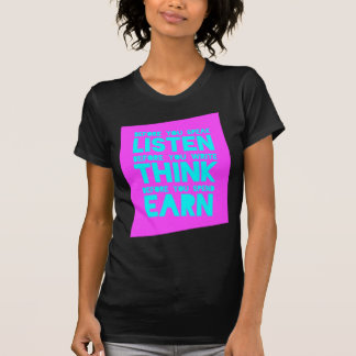 Before You Speak, Listen – Before You Write, Think T-Shirt