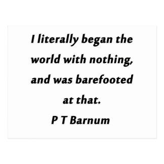 Began The World - P T Barnum Postcard