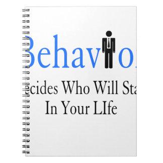 Behavior Spiral Notebook