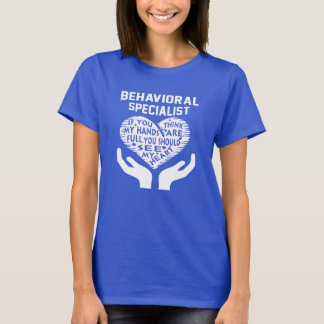 Behavioral Specialist T-Shirt