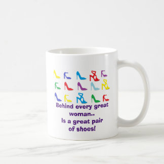 "Behind Every Great Woman..."" Mug"