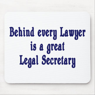 Behind Every Lawyer Mousepad