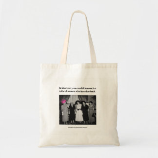 Behind every successful woman is... tote bag