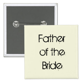 beige and black Father of the Bride 15 Cm Square Badge