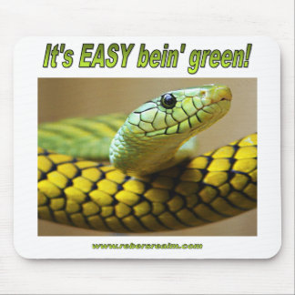 Bein' Green (Mamba) Mouse Pad