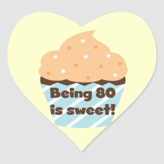 Being 80 is Sweet Birthday T-shirts and Gifts Sticker