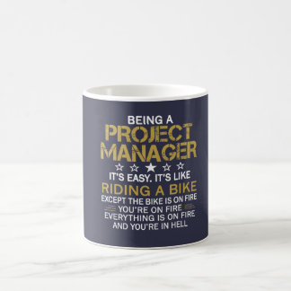 BEING A PROJECT MANAGER COFFEE MUG