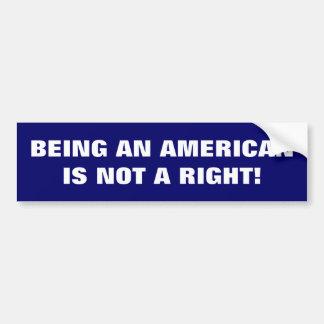 Being American.. Bumper Sticker