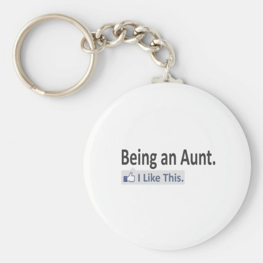 Being an Aunt...I Like This Keychain