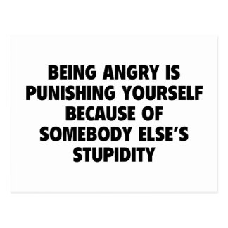 Being Angry Is Punishing Yourself Postcard