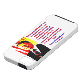 Being Confident Of Our Own Future - Jimmy Carter.j iPhone 5 Cover