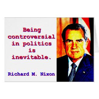 Being Controversial In Politics - Richard Nixon.jp Card