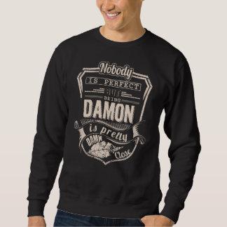 Being DAMON Is Pretty. Gift Birthday Sweatshirt