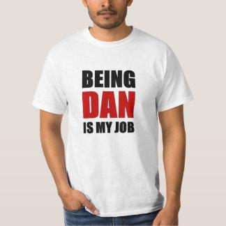 Being Dan T-Shirt