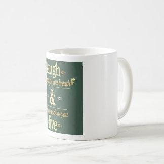 Being Happy ! Being Happy ! Coffee Mug