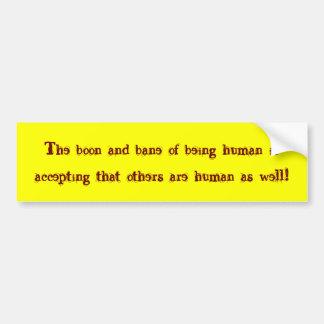 Being Human Bumper Sticker
