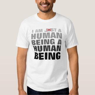 Being Human Tee Shirts