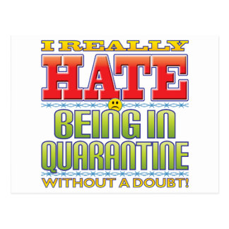 Being In Quarantine Hate Face Post Card
