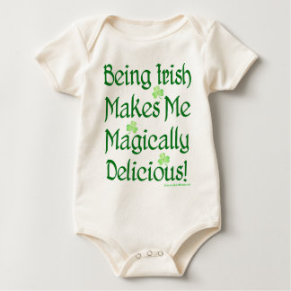 Being Irish Makes Me Magically Delicious Baby Bodysuit