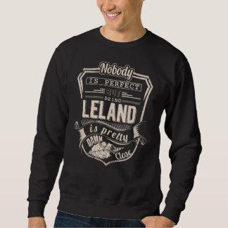 Being LELAND Is Pretty. Gift Birthday Sweatshirt