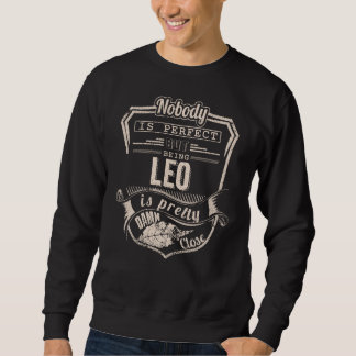 Being LEO Is Pretty. Gift Birthday Sweatshirt