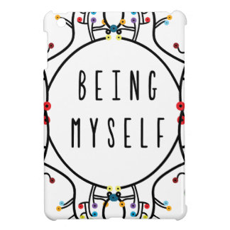 Being myself cover for the iPad mini
