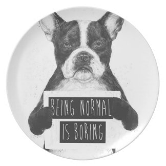Being normal is boring party plate