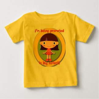Being Promoted to Big Sister Infant Toddler TShirt