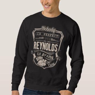 Being REYNOLDS Is Pretty. Gift Birthday Sweatshirt