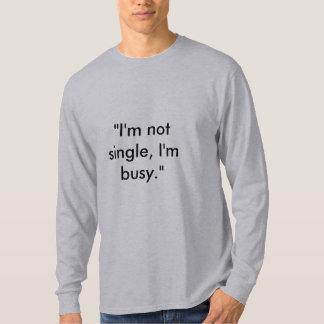 Being Single - Customized - Customized Tee Shirt