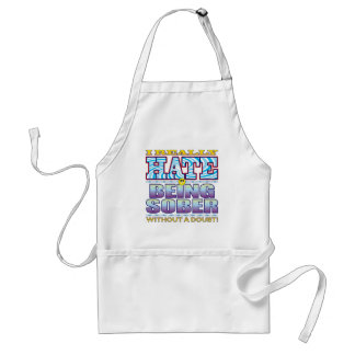 Being Sober Hate Face Standard Apron