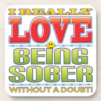 Being Sober Love Face Drink Coaster