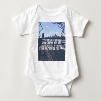Being Strong Is The Only Choice Baby Bodysuit