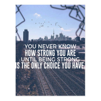 Being Strong Is The Only Choice Postcard