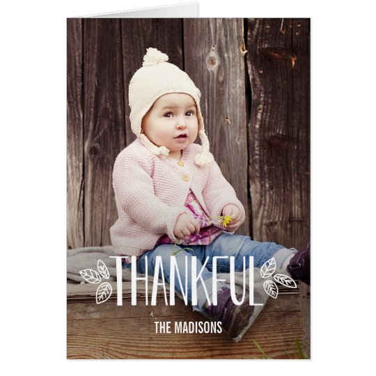 Being Thankful Thanksgiving Photo Card