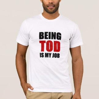 Being Tod T-Shirt