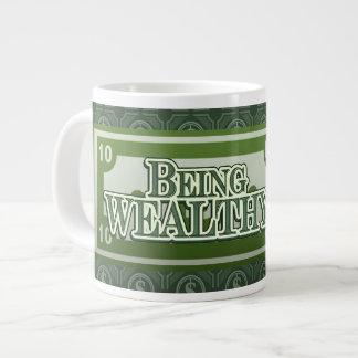 Being Wealthy! Jumbo Mug style 2