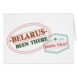 Belarus Been There Done That Card