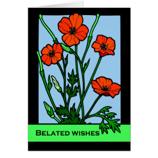 Belated Birthday Wishes, Red Poppies, Illustration Card