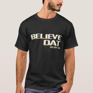Beleive DAT T-Shirt