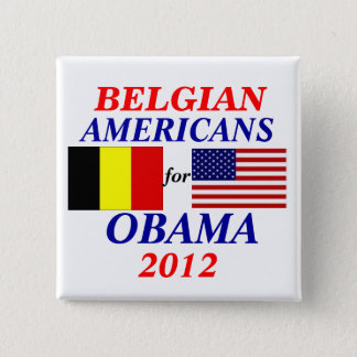 Belgian americans for Obama 15 Cm Square Badge